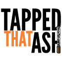 Tapped That Ash